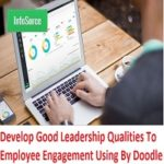 Flow Information To Improve Organizational Leadership Skills After Develop Good Leadership Qualities To Employee Engagement Using By Doodle