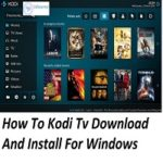 Kodi Download Windows 7, 8,10 App For Laptop &  Pc Full Version Software Free Install