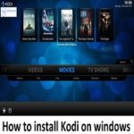 How to install and configure Kodi TV on Windows PC to watch Online World