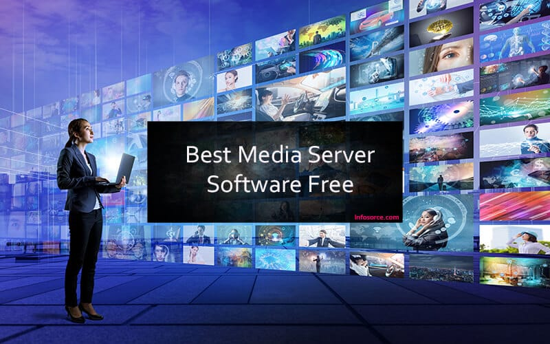 Top 10 Best Media Server Software Free - DO NOT MISS